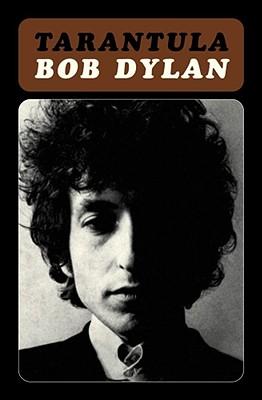 Tarantula By Dylan, Bob