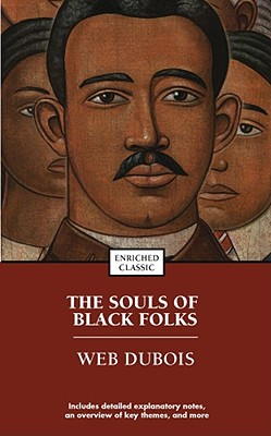 The Souls Of Black Folks By Du Bois, W. E. B.