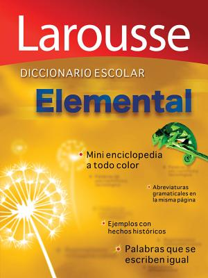 Diccionario Escolar Elemental By Larousse Mexico (COR)